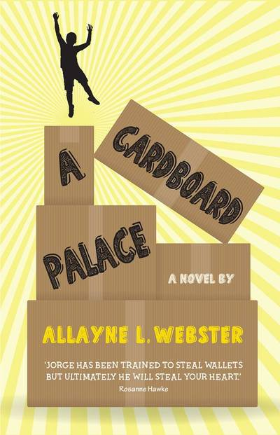 A Cardboard Palace - Allayne L. Webster