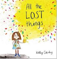 All the Lost Things - Kelly Canby