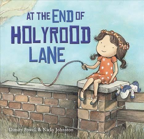 At The End of Holyrood Lane - Dimity Powell