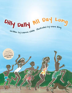 Dilly Dally All Day Long - Leanne White