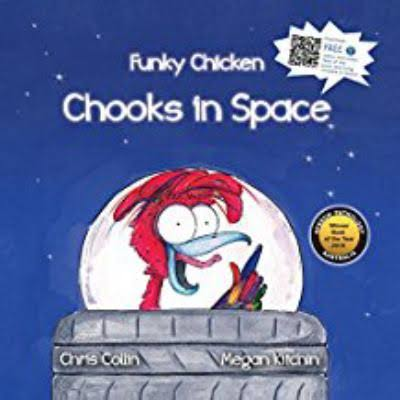 Funky Chicken- Chooks in Space - Chris Collin