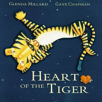 Heart of the Tiger - Gaye Chapman