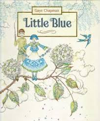 Little Blue - Gaye Chapman