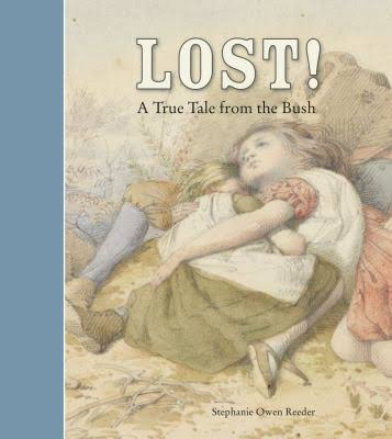 Lost! A True Tale from the Bush - Stephanie Owen-Reeder