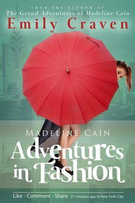 Madeline Cain- Adventures in Fashion - Emily Craven