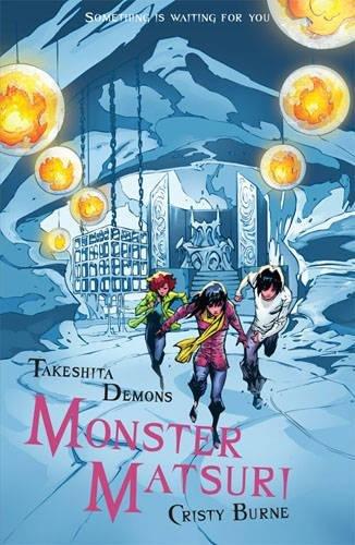 Monster Matsuri - Cristy Burne
