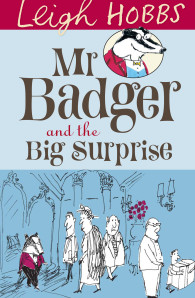 Mr Badger - Leigh Hobbs