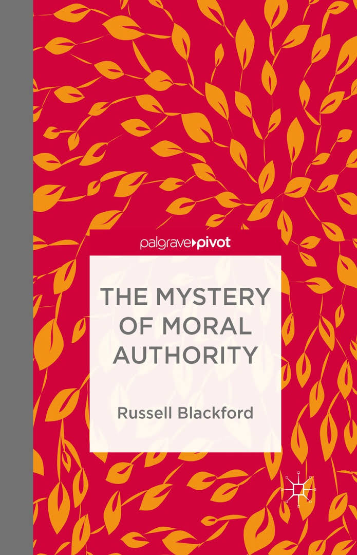 Mystery Moral Authority - Russell Blackford