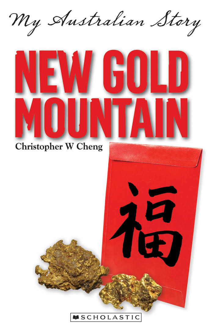 New Gold Mountain (My Australian Story) - Christopher Cheng