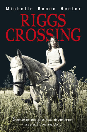 Riggs Crossing - Michelle Heeter