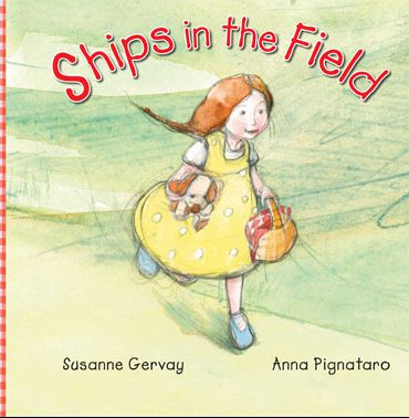 Ships in the Field - Susanne Gervay