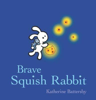 Brave Squish Rabbit - Katherine Battersby