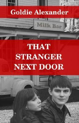 That Stranger Next Door - Goldie Alexander