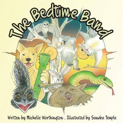 The Bedtime Band - Michelle Worthington
