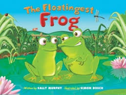 The Floatingest Frog - Sally Murphy