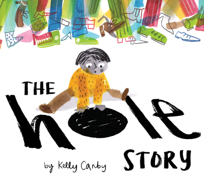 The Hole Story - Kelly Canby