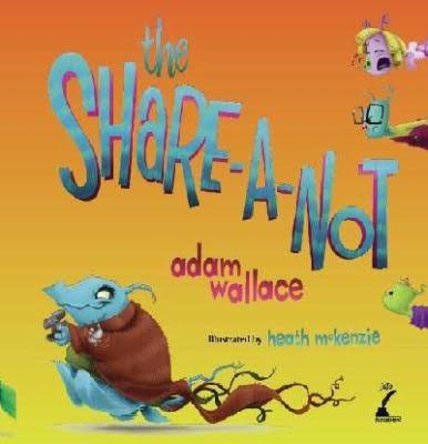 The Share-a-not - Adam Wallace