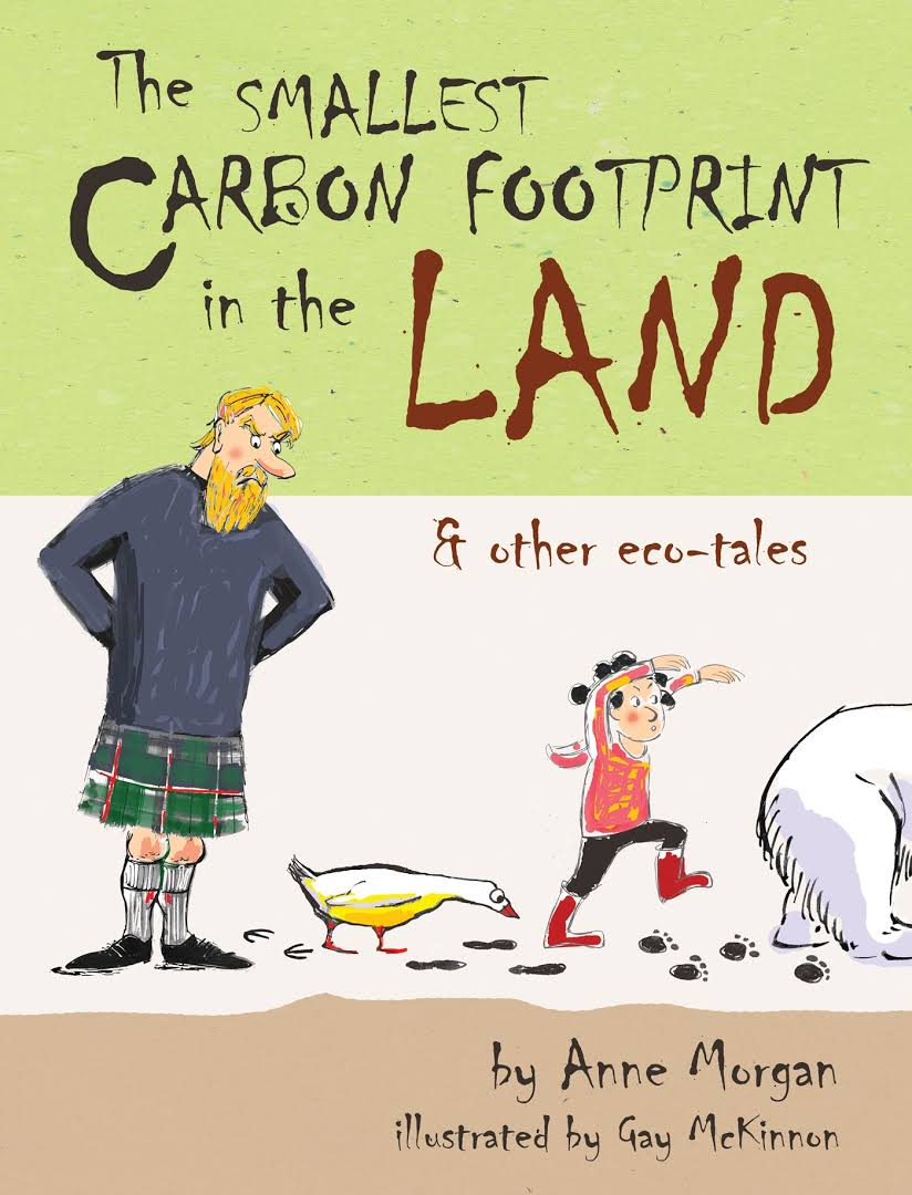 The Smallest Carbon Footprint in the Land - Anne Morgan