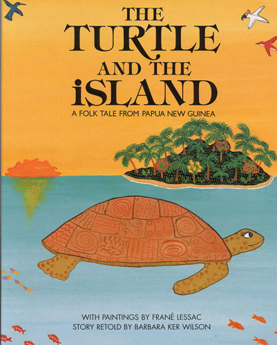 The Turtle and the Island - Frané Lessac