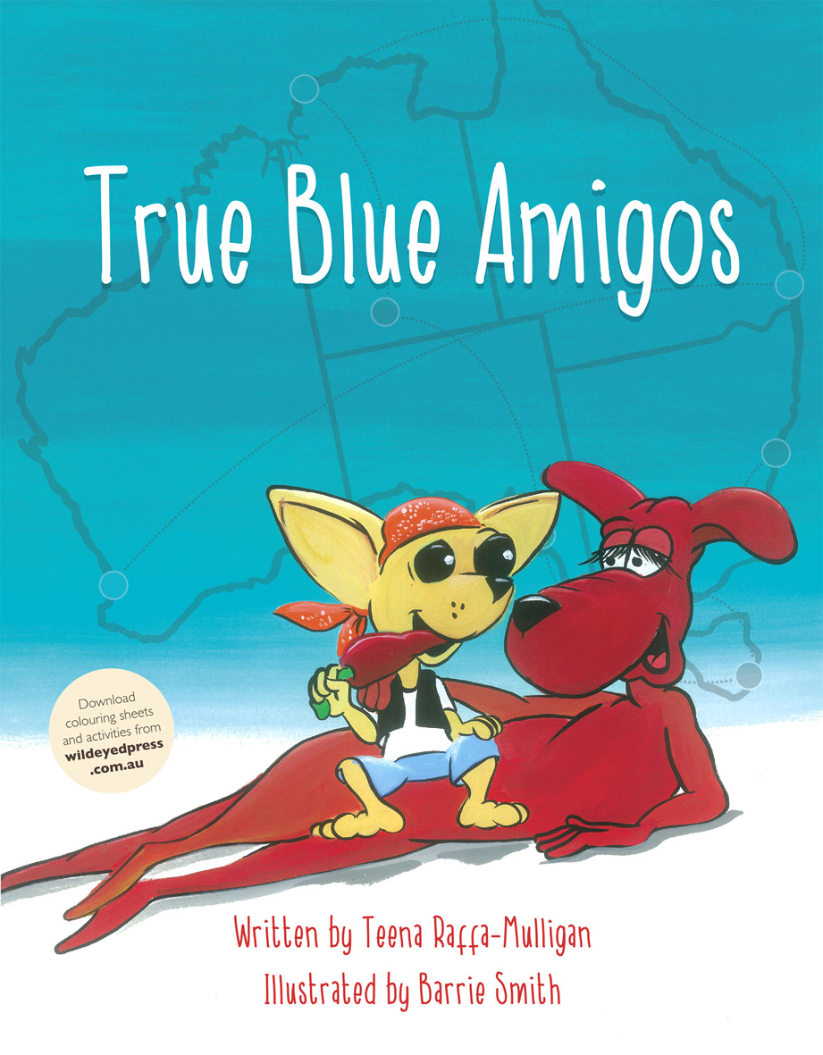 True Blue Amigos - Teena Raffa-Mulligan