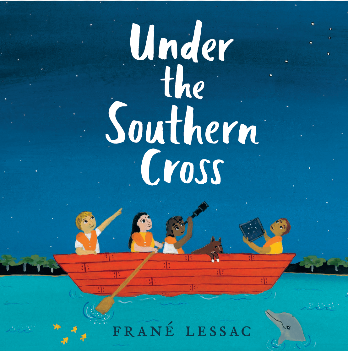 Under the Southern Cross - Frané Lessac