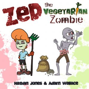 Zed the Vegetarian Zombie - Adam Wallace