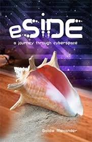 eSide- A Journey into Cyberspace - Goldie Alexander