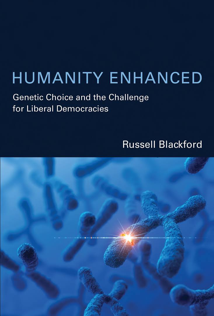 humanity enhanced - Russell Blackford