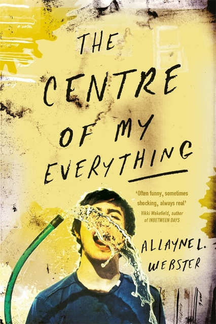 the centre of my everything - Allayne L. Webster