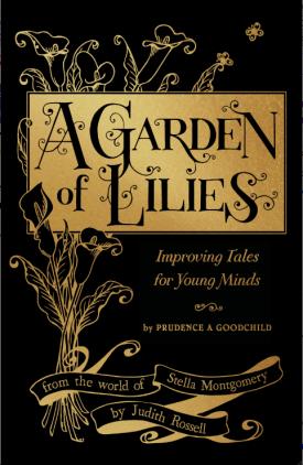 A Garden of Lilies - Judith Rossell
