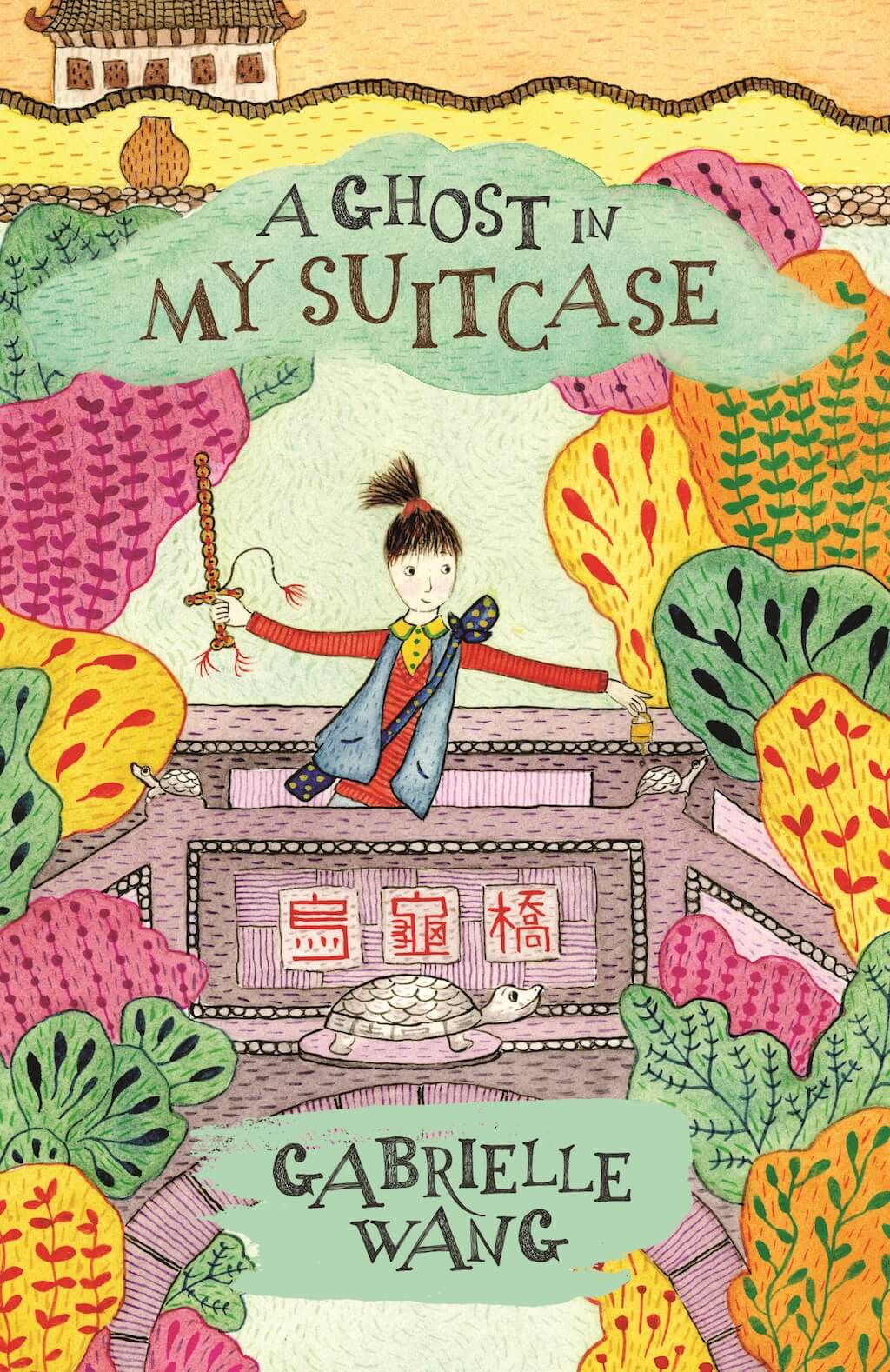 A Ghost in My Suitcase - Gabrielle Wang