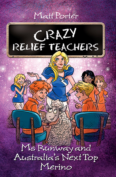 Crazy Relief Teachers Ms Runway - Matt Porter