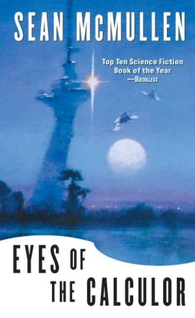 Eyes of the Calculor - Sean McMullen