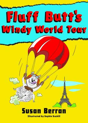 Fluff Butt's Windy World Tour - Susan Berran