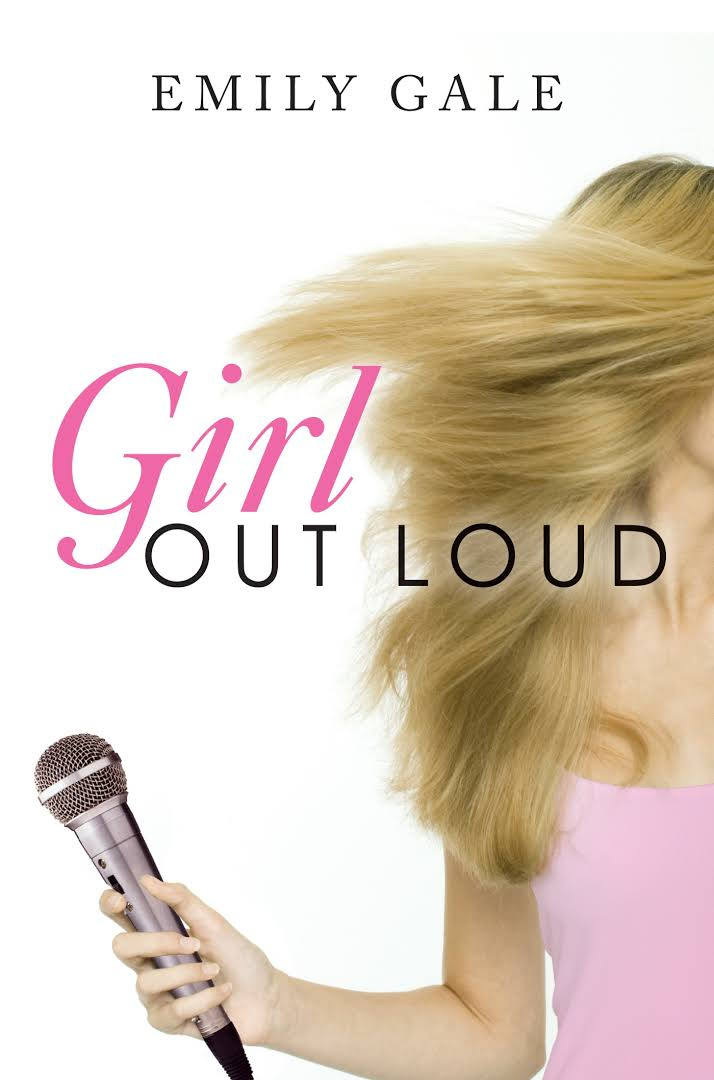 Girl Out Loud - Emily Gale