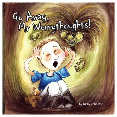 Go Away, Mr Worrythoughts - Nicky Johnston