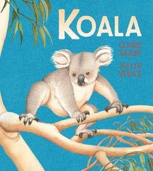 Koala - Claire Saxby