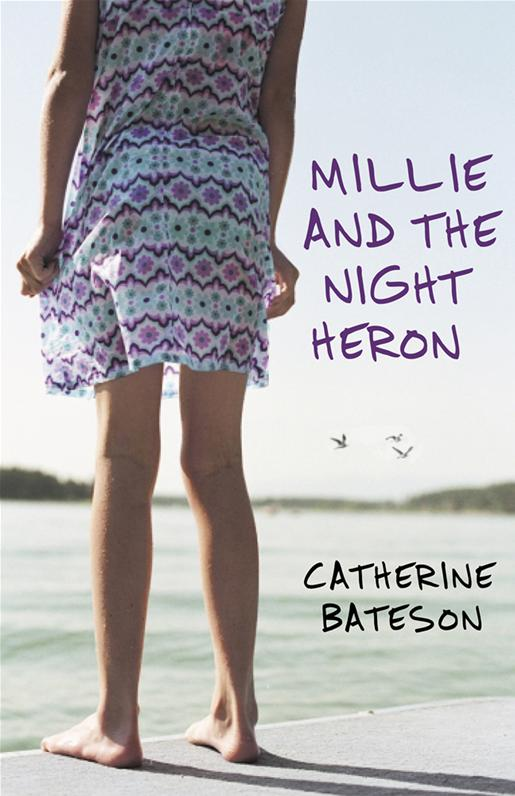 Millie and the Night Heron - Catherine Bateson