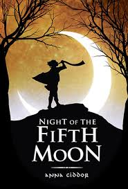 Night of the Fifth Moon - Anna Ciddor