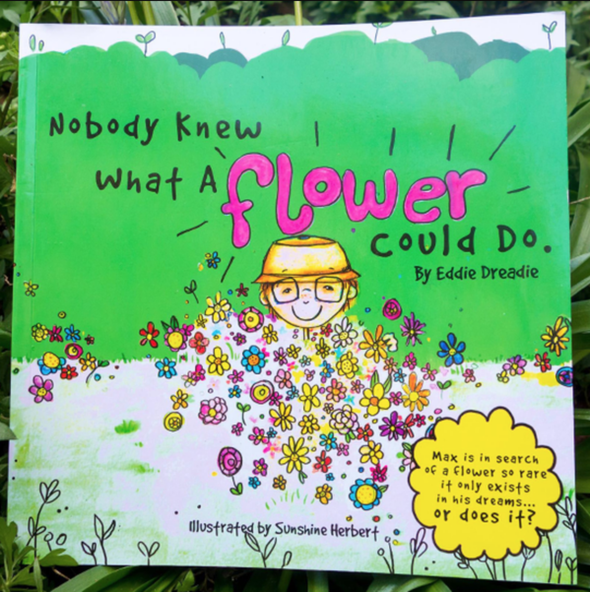 Nobody Knew What A Flower Could Do - Sunshine Herbert