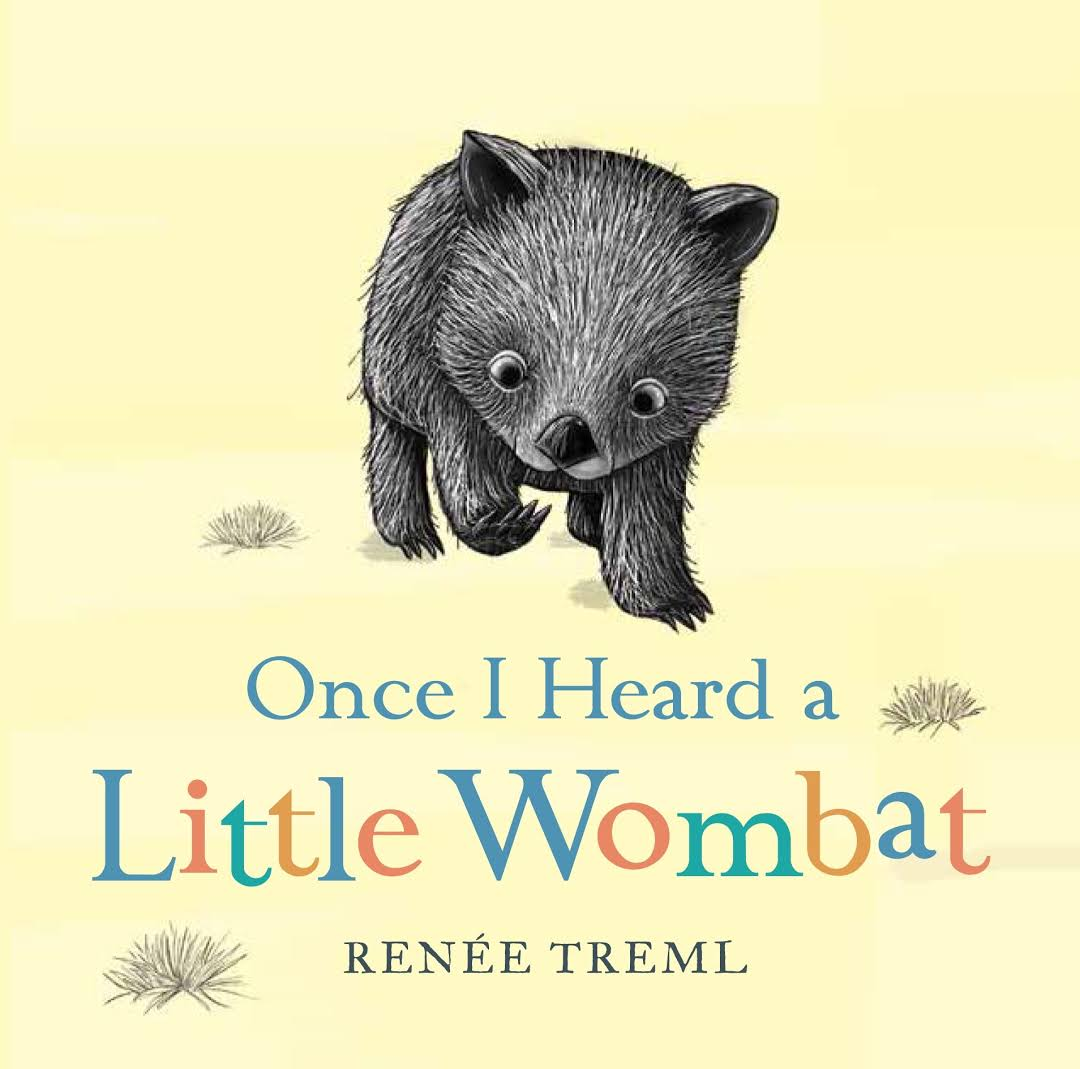 Once I Heard a Little Wombat - Renee Treml