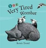 One Very Tired Wombat - Renee Treml