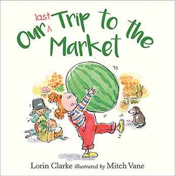 Our Last Trip to the Market - Mitch Vane