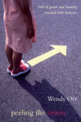 Peeling the Onion - Wendy Orr
