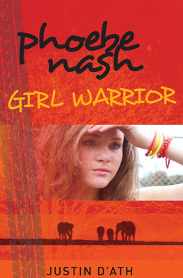 Phoebe Nash Girl Warrior - Justin D'Ath