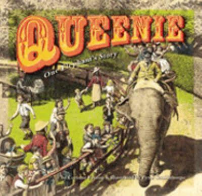 Queenie- One Elephant's Story - Corinne Fenton