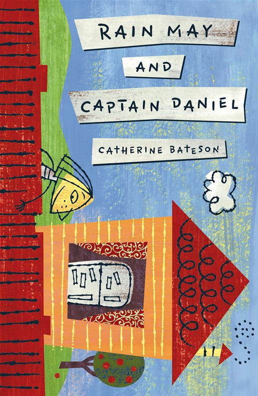 Rain May and Captain Daniel - Catherine Bateson