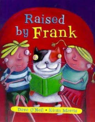 Raised by Frank - Dave O'Neil
