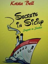 Secrets in Sicily - Krista Bell