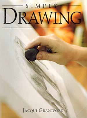 Simply Drawing - Jacqui Grantford